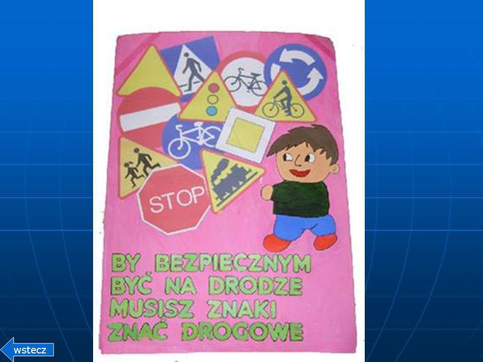 KONKURS BRD DODATKOWO KAŻDA KLASA PRZYGOTOWUJE: 1. Plakat promujący bezpieczeństwo w ruchu drogowym 2. Piosenkę o bezpieczeństwie w ruchu drogowym wst