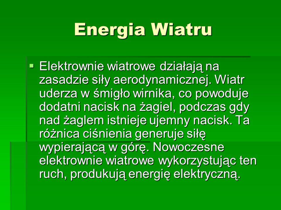 Energia Wodna Pierwsze hydroelektrownie produkujące prąd powstawały już w 1880 r. Obecnie istnieją elektrownie rzeczne, szczytowe, szczytowo-pompowe,