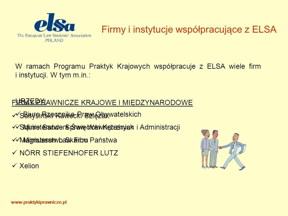 Firmy i instytucje współpracujące z ELSA W ramach Programu Praktyk Krajowych współpracuje z ELSA wiele firm i instytucji.
