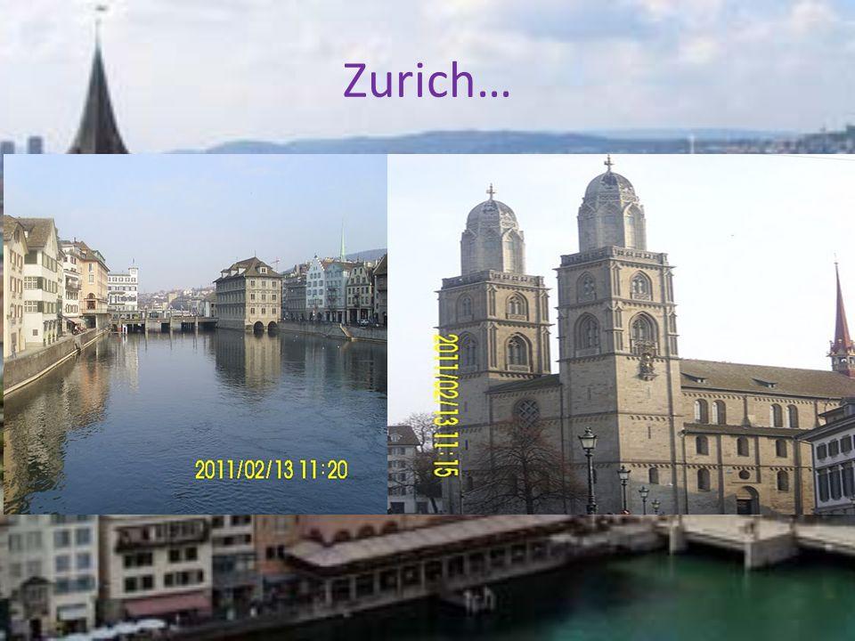 Zurich…