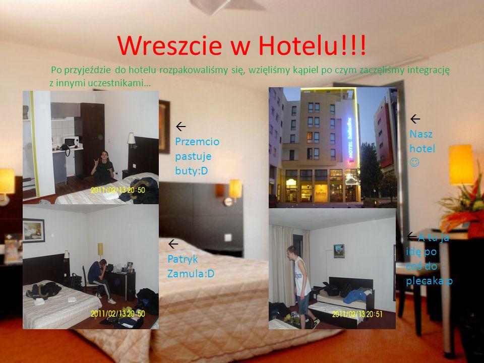 Wreszcie w Hotelu!!! Po przyjeździe do hotelu rozpakowaliśmy się, wzięliśmy kąpiel po czym zaczęliśmy integrację z innymi uczestnikami… Przemcio pastu