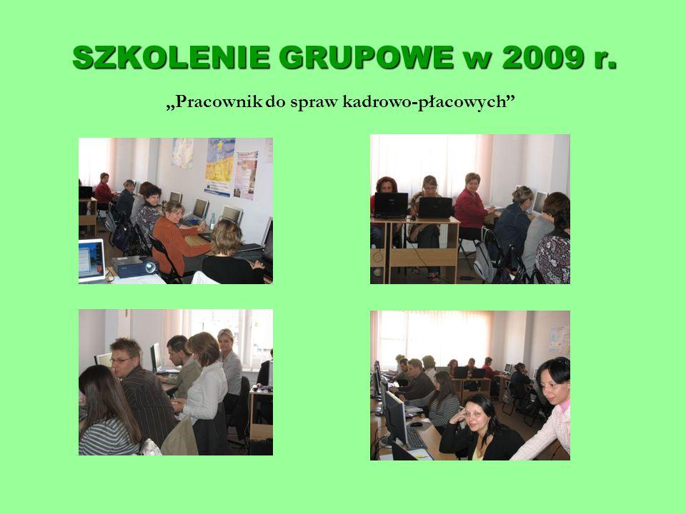 SZKOLENIE GRUPOWE w 2009 r. Pracownik do spraw kadrowo-płacowych