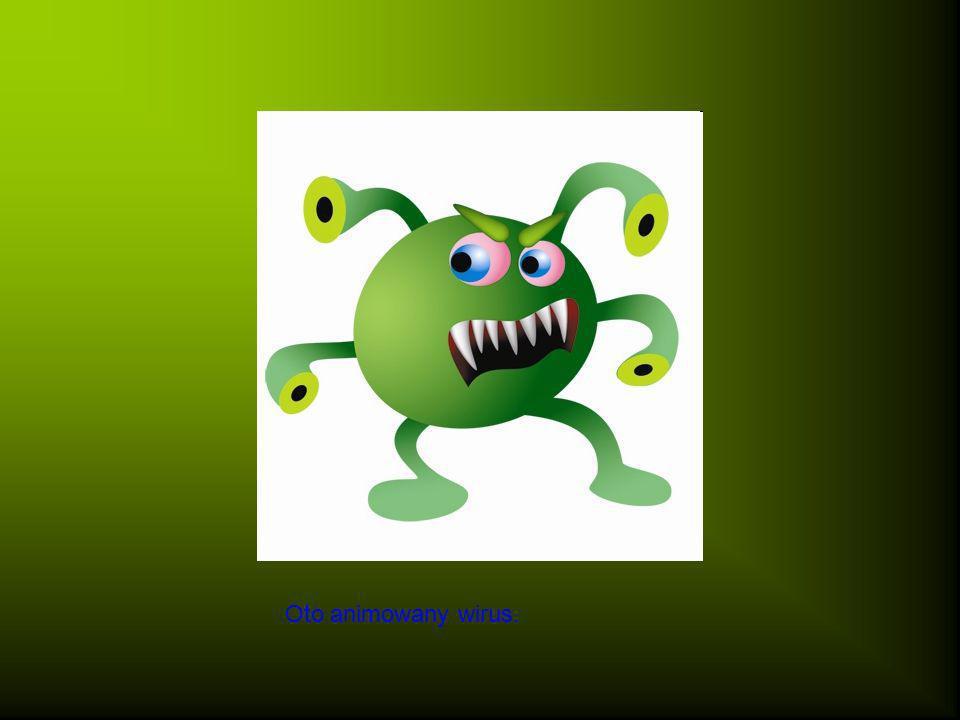 Pozytywne cechy ogólnoświatowej sieci sprawiły, że twórcy wirusów zaczęli wykorzystywać internet do własnych, niecnych celów.