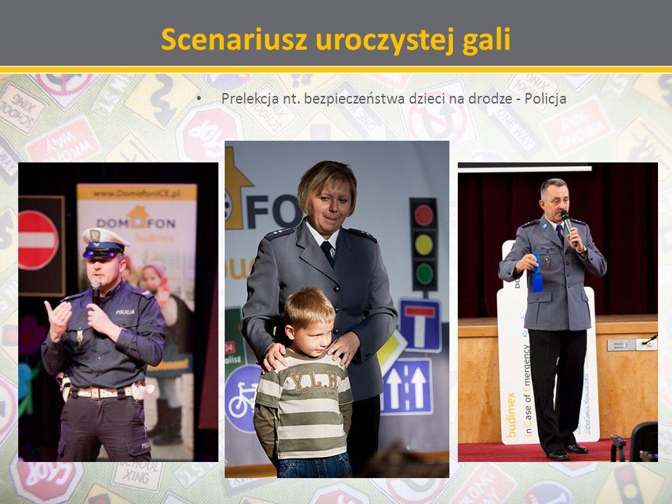 Scenariusz uroczystej gali Prelekcja nt. bezpieczeństwa dzieci na drodze - Policja