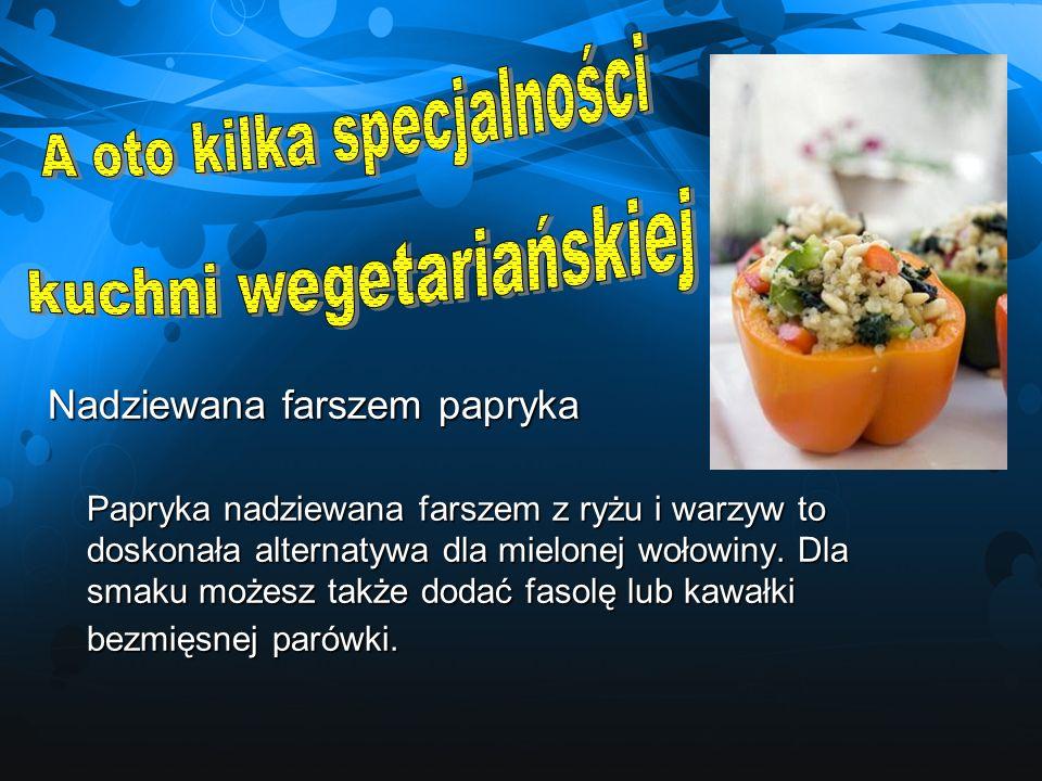 Nadziewana farszem papryka Papryka nadziewana farszem z ryżu i warzyw to doskonała alternatywa dla mielonej wołowiny. Dla smaku możesz także dodać fas