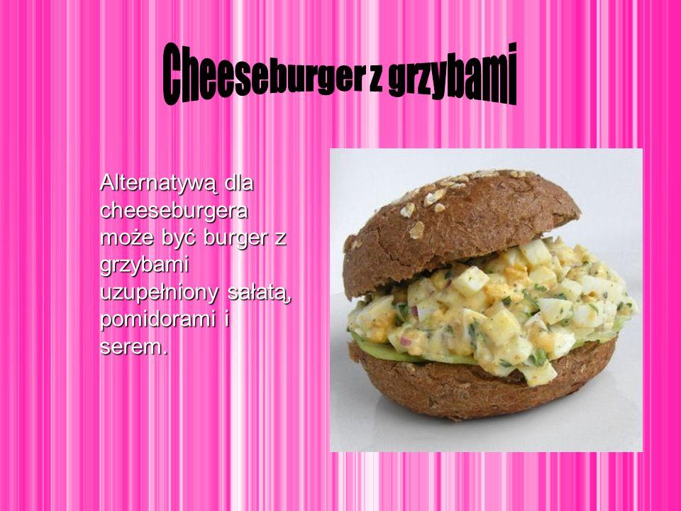 Alternatywą dla cheeseburgera może być burger z grzybami uzupełniony sałatą, pomidorami i serem.