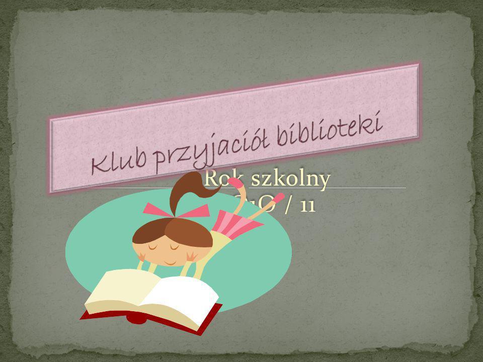 Rok szkolny 2O1O / 11 Rok szkolny 2O1O / 11