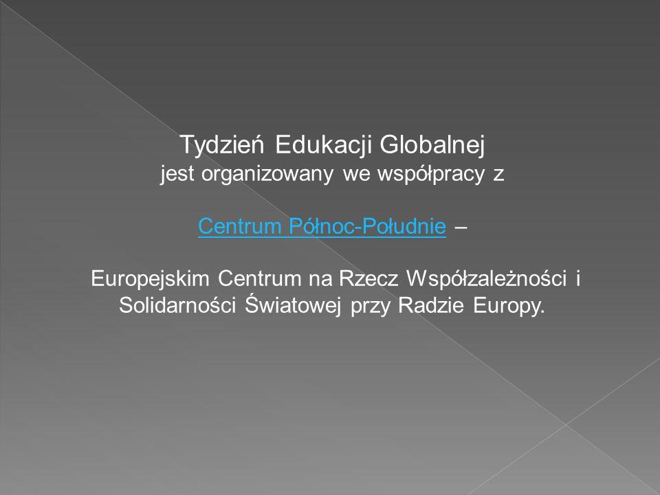 Tydzień Edukacji Globalnej jest organizowany we współpracy z Centrum Północ-PołudnieCentrum Północ-Południe – Europejskim Centrum na Rzecz Współzależn