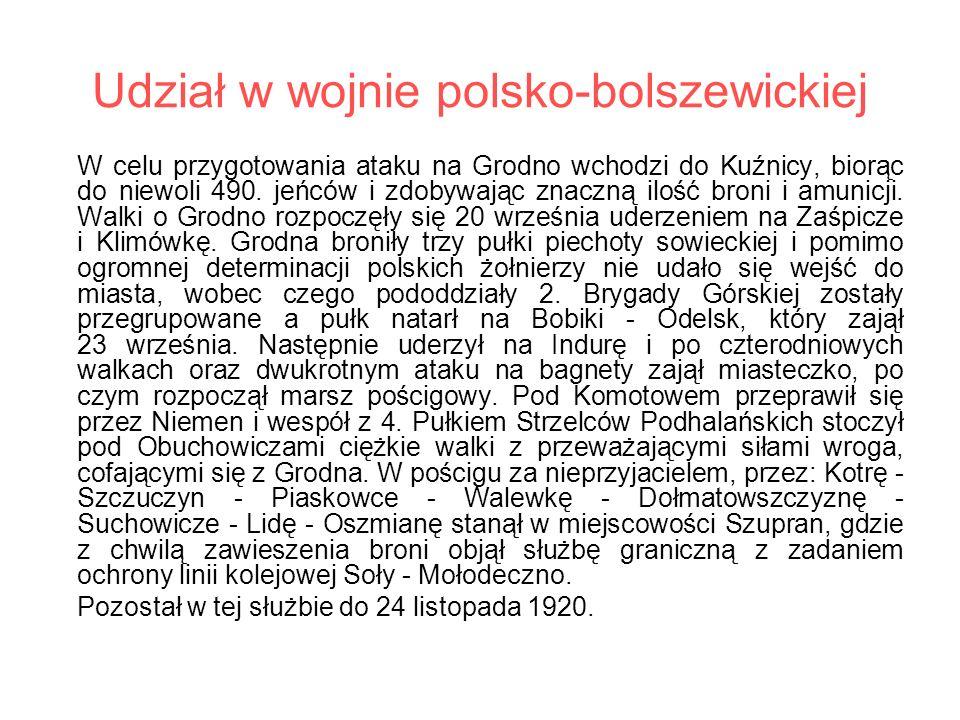 Udział w wojnie polsko-bolszewickiej W celu przygotowania ataku na Grodno wchodzi do Kuźnicy, biorąc do niewoli 490. jeńców i zdobywając znaczną ilość