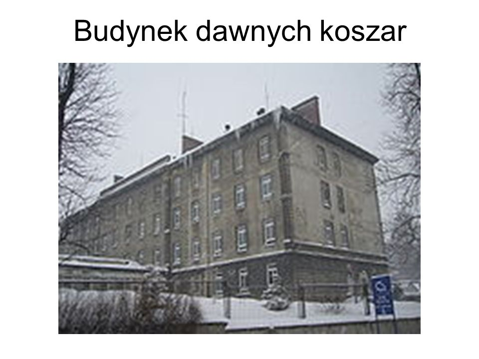 Budynek dawnych koszar