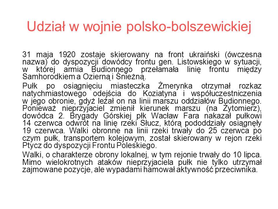 Udział w wojnie polsko-bolszewickiej 31 maja 1920 zostaje skierowany na front ukraiński (ówczesna nazwa) do dyspozycji dowódcy frontu gen. Listowskieg