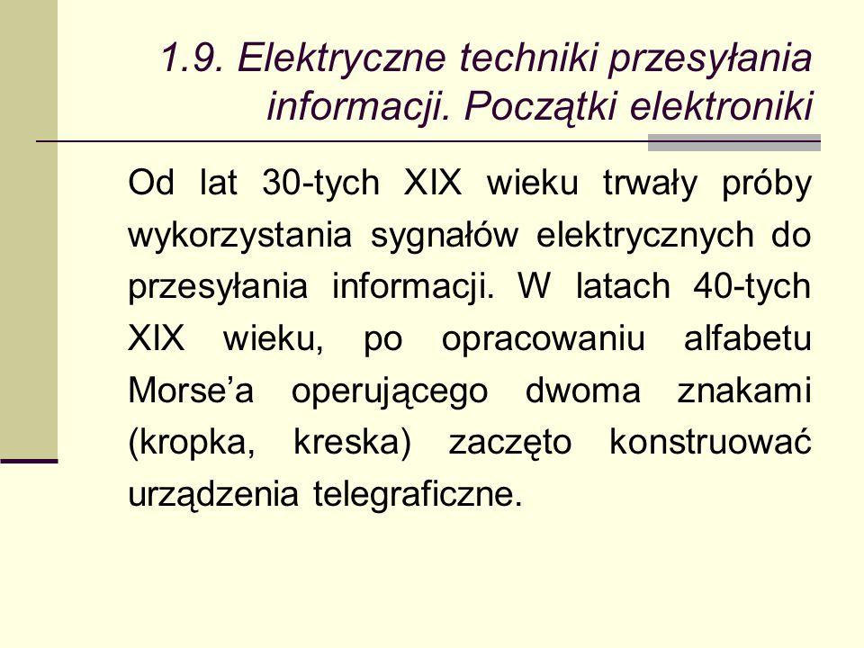 1.9. Elektryczne techniki przesyłania informacji.