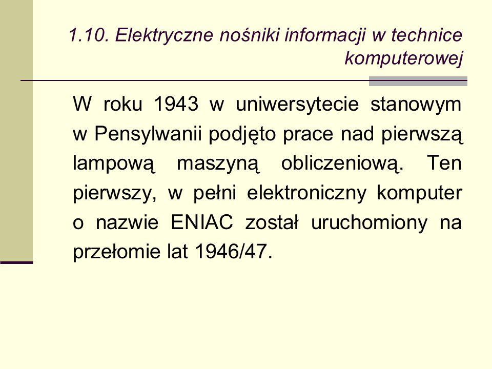 W roku 1943 w uniwersytecie stanowym w Pensylwanii podjęto prace nad pierwszą lampową maszyną obliczeniową.