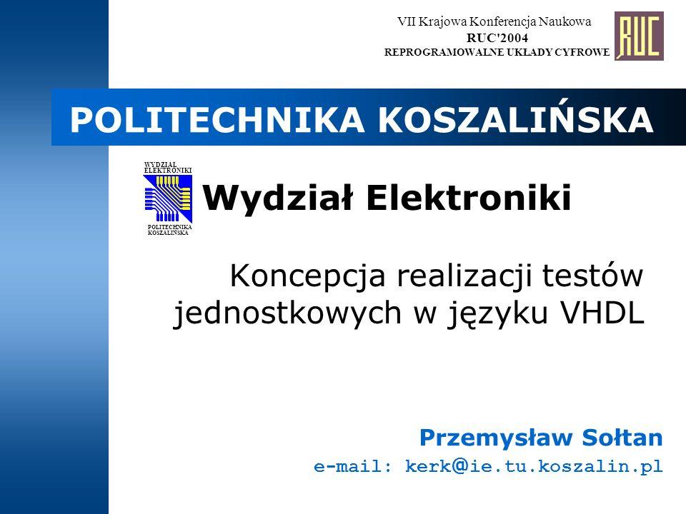 2 Wprowadzenie Koncepcja realizacji testów jednostkowych Projektowanie jednostek testowych VHDL Osadzanie testów we własnych projektach Raportowanie wyników testu Rozszerzenia biblioteki (np.