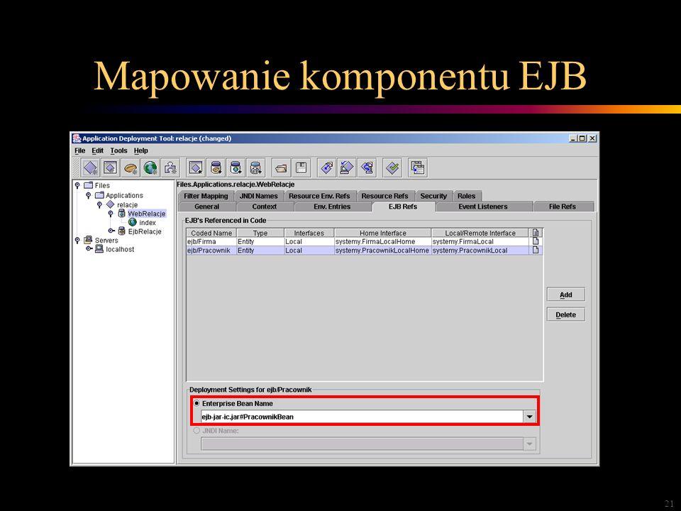 21 Mapowanie komponentu EJB