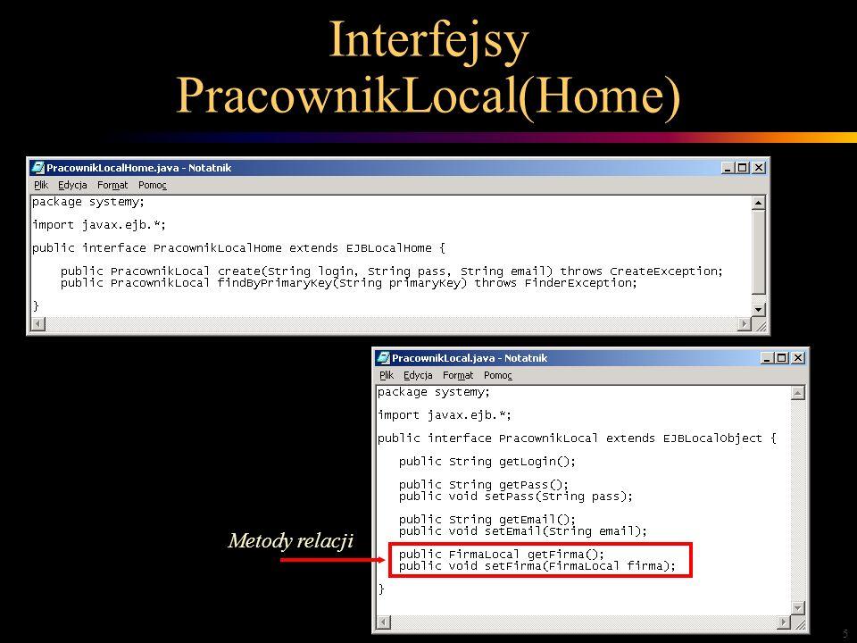 5 Interfejsy PracownikLocal(Home) Metody relacji