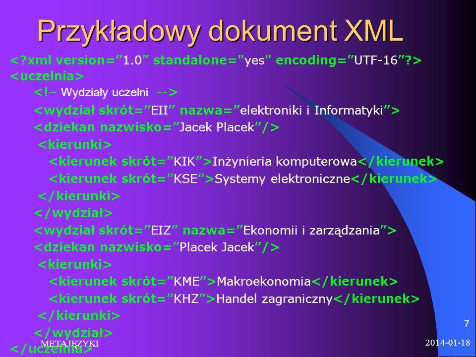 2014-01-18 METAJĘZYKI 7 Przykładowy dokument XML Inżynieria komputerowa Systemy elektroniczne Makroekonomia Handel zagraniczny