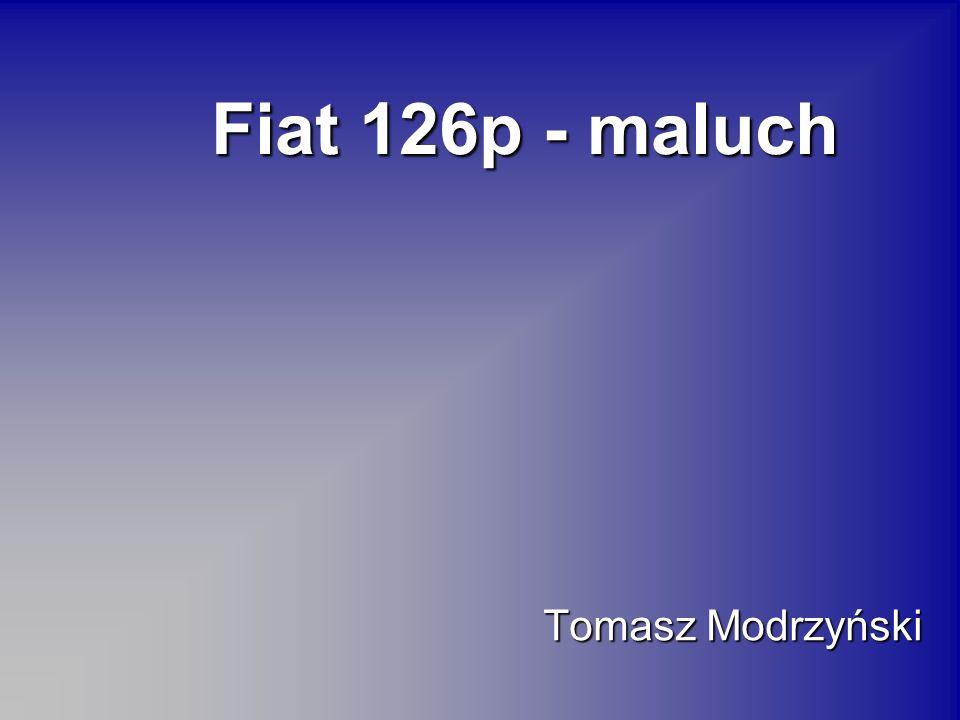 Fiat 126p - maluch Tomasz Modrzyński