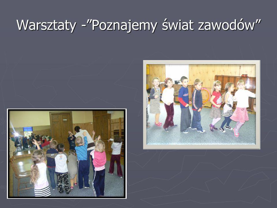 Warsztaty -Moja szkoła pierwszym krokiem do kariery