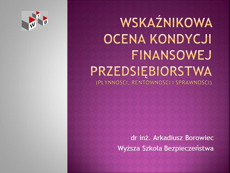 dr inż. Arkadiusz Borowiec Wyższa Szkoła Bezpieczeństwa