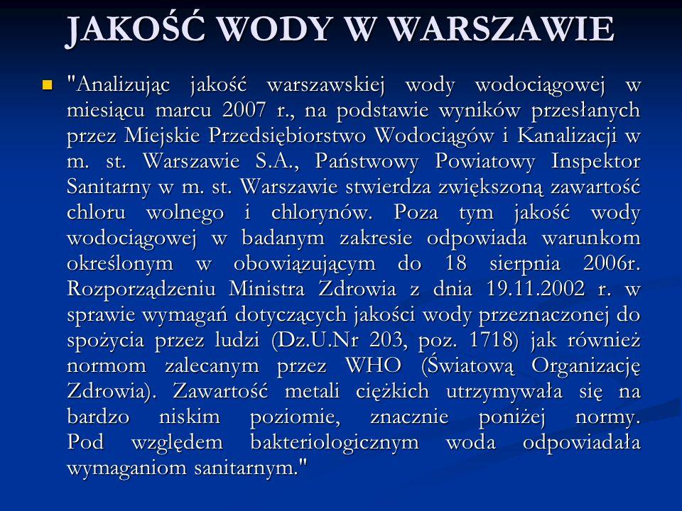 JAKOŚĆ WODY W ŁODZI Łodzianie piją obecnie najlepszą kranówkę w porównaniu z tymi, które dostarczane są mieszkańcom dużych polskich miast.