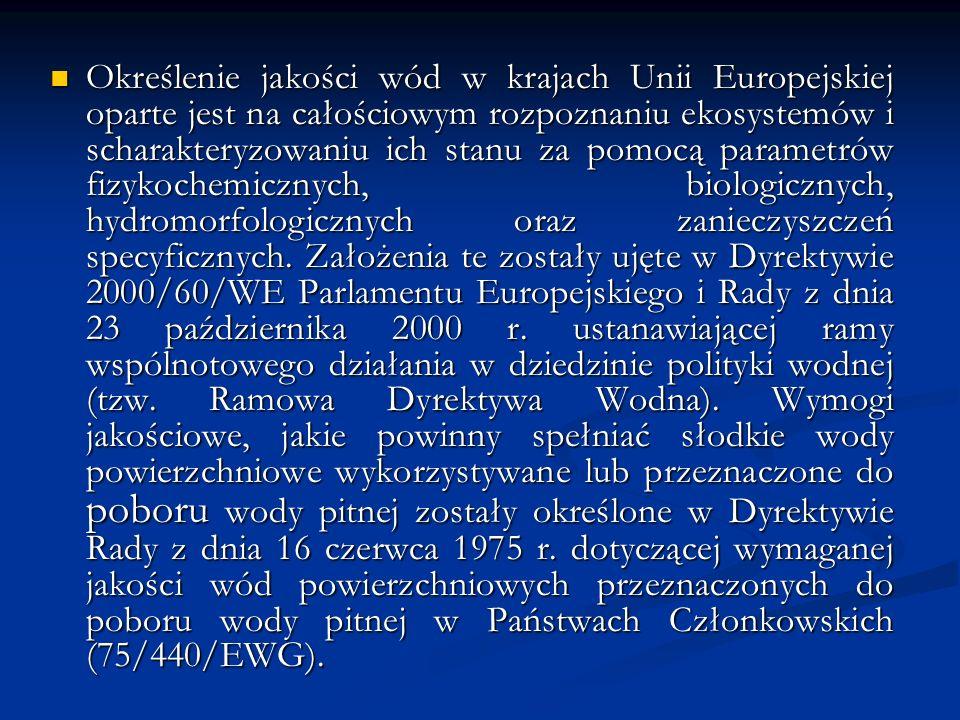 PRZEPISY PRAWNE REGULUJĄCE M.IN.NORMY JAKOŚCI WÓD Ustawa z 18 lipca 2001 r.