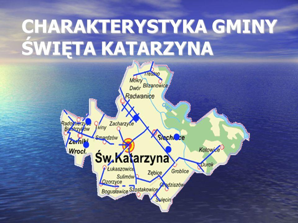 INFORMACJE OGÓLNE O GMINIE ŚWIĘTA KATAZRYNA Gmina Święta Katarzyna położona jest na Nizinie Śląskiej w południowo- wschodniej części województwa dolnośląskiego w powiecie wrocławskim.
