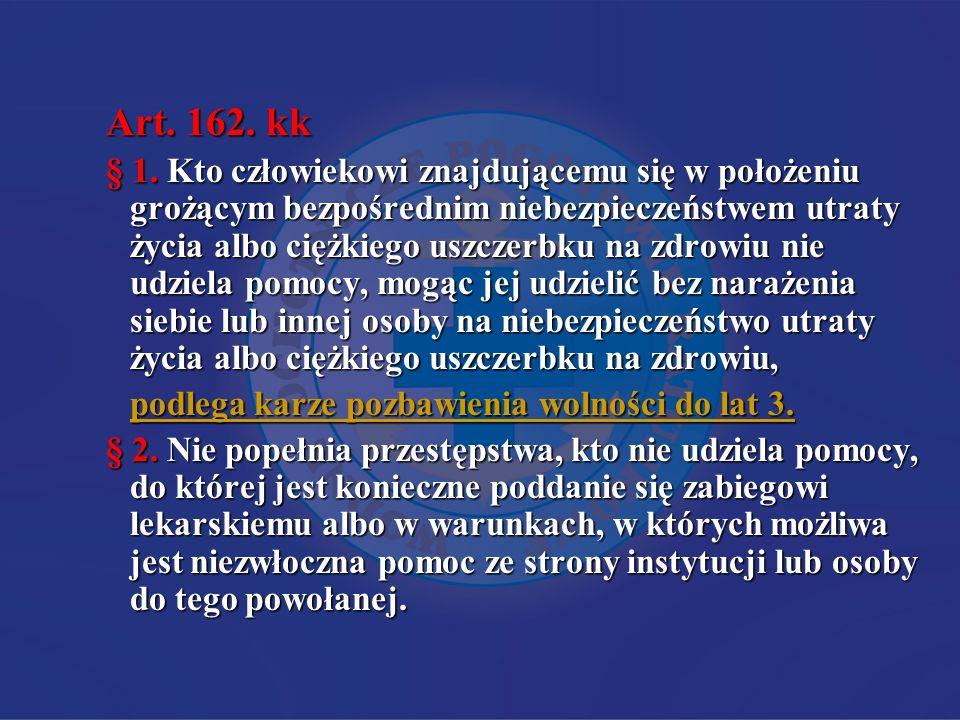 Art.162. kk § 1.