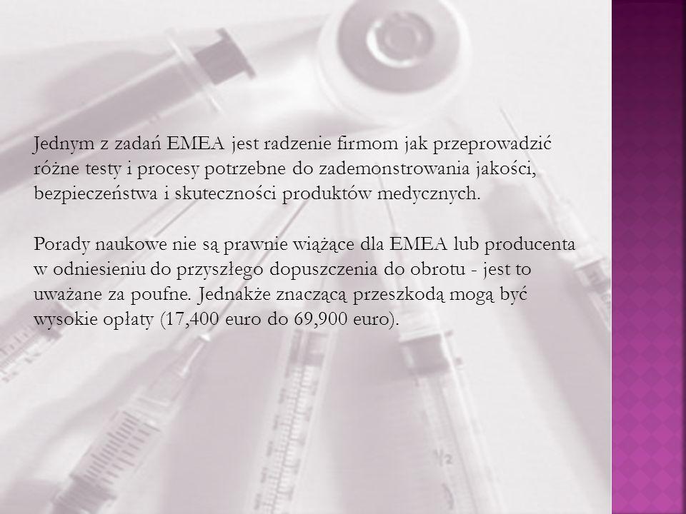 Jednym z zadań EMEA jest radzenie firmom jak przeprowadzić różne testy i procesy potrzebne do zademonstrowania jakości, bezpieczeństwa i skuteczności