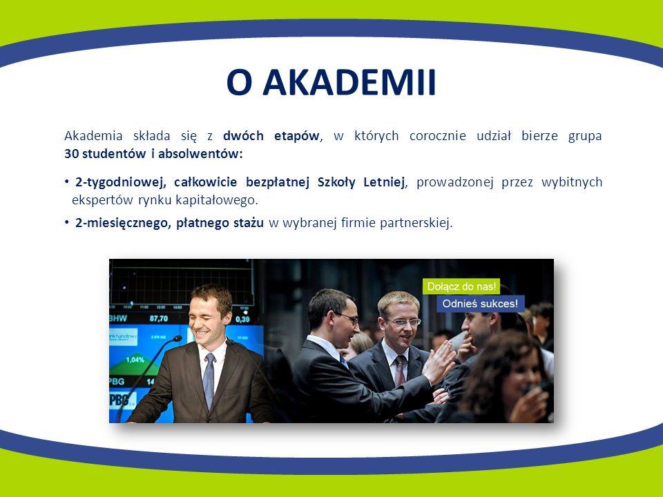 O AKADEMII Akademia składa się z dwóch etapów, w których corocznie udział bierze grupa 30 studentów i absolwentów: 2-tygodniowej, całkowicie bezpłatnej Szkoły Letniej, prowadzonej przez wybitnych ekspertów rynku kapitałowego.