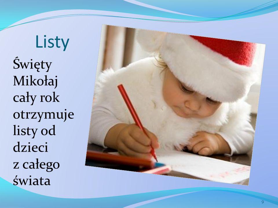 Listy Święty Mikołaj cały rok otrzymuje listy od dzieci z całego świata 9