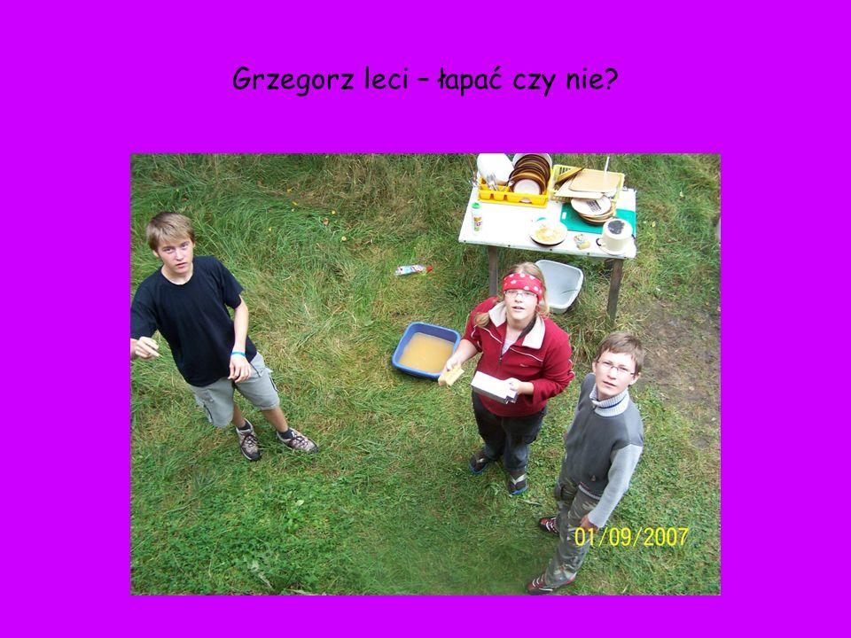 Grzegorz leci – łapać czy nie
