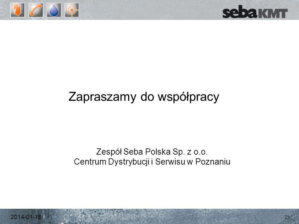 2014-01-18 21 Zapraszamy do współpracy Zespół Seba Polska Sp.