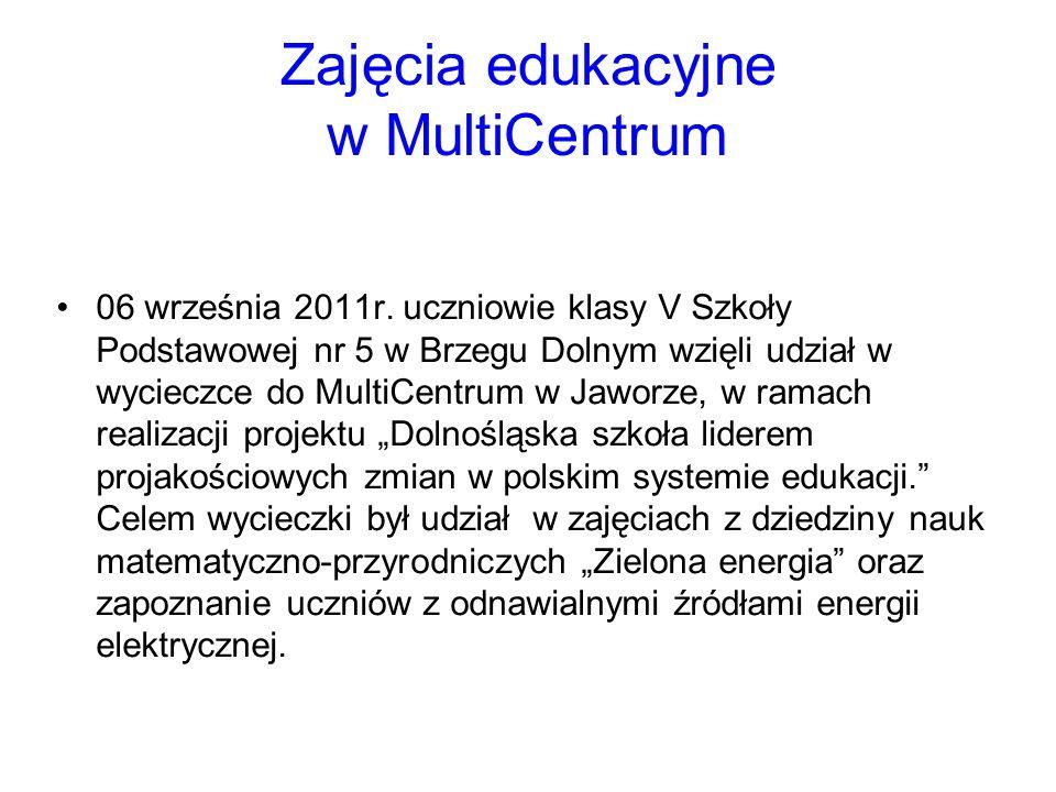 Zajęcia edukacyjne w MultiCentrum 06 września 2011r.