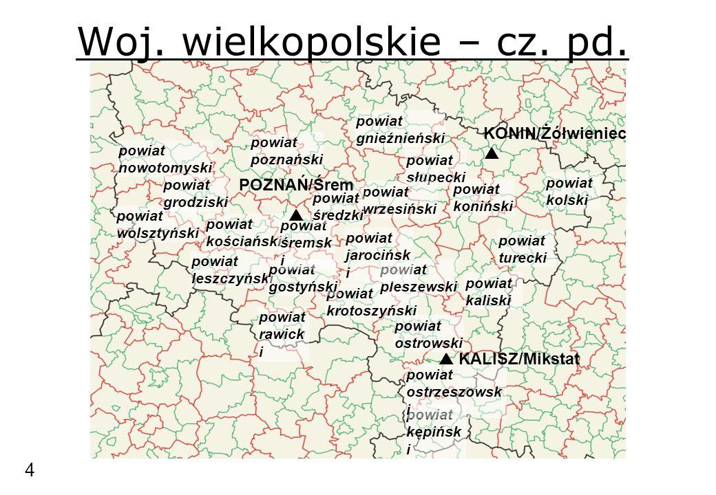 Woj. wielkopolskie – cz. pd. powiat krotoszyński powiat ostrowski powiat leszczyński powiat kaliski powiat nowotomyski powiat poznański powiat gostyńs