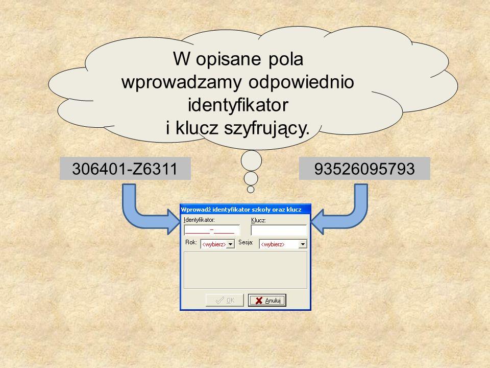 W opisane pola wprowadzamy odpowiednio identyfikator i klucz szyfrujący. 306401-Z631193526095793