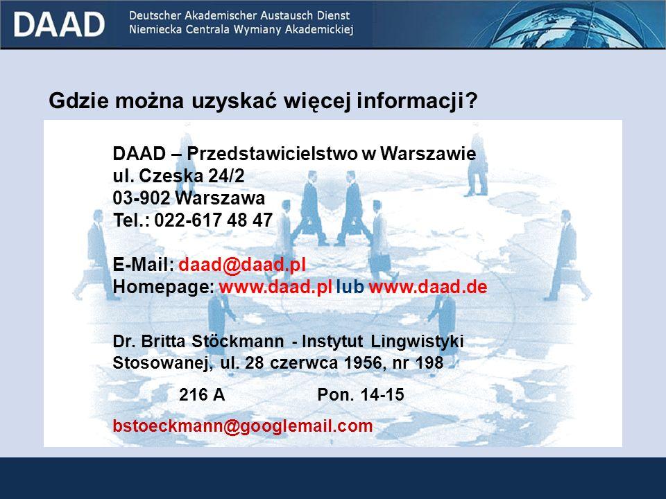 33 Stypendia innych organizacji Federalne Ministerstwo Edukacji i Badań Naukowych (BMBF) http://www.bmbf.de Wspólnota Naukowa im. Gottfrieda Leibniza