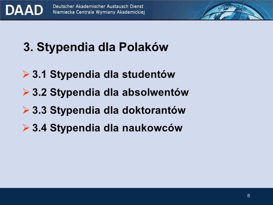 7 DAAD i Polska Do szczególnych projektów wspieranych przez DAAD w Polsce należą: Centrum Studiów Niemieckich i Europejskich im. Willy Brandta na Uniw