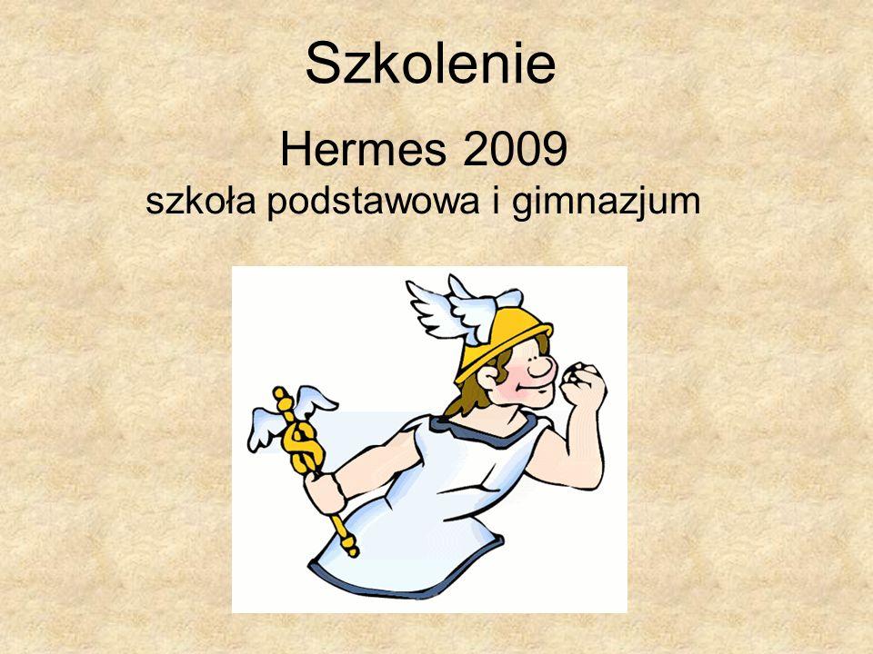 Szkolenie Hermes 2009 szkoła podstawowa i gimnazjum