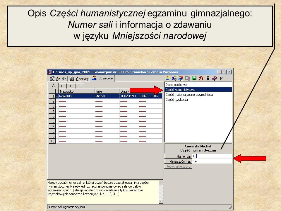 Opis Części humanistycznej egzaminu gimnazjalnego: Numer sali i informacja o zdawaniu w języku Mniejszości narodowej