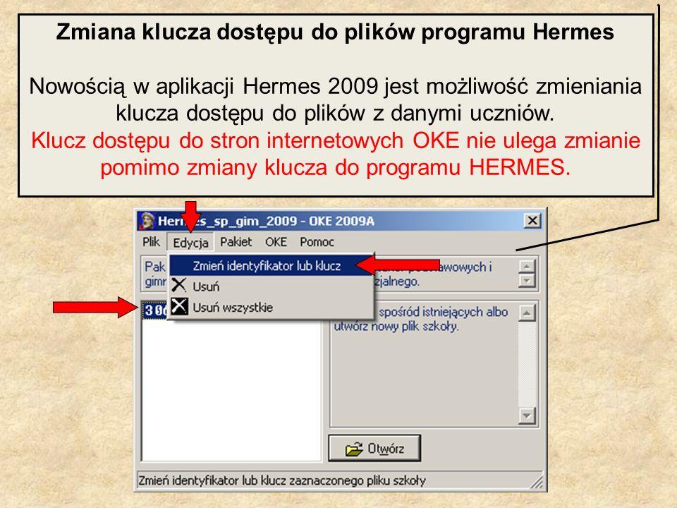 Zmiana klucza dostępu do plików programu Hermes Nowością w aplikacji Hermes 2009 jest możliwość zmieniania klucza dostępu do plików z danymi uczniów.