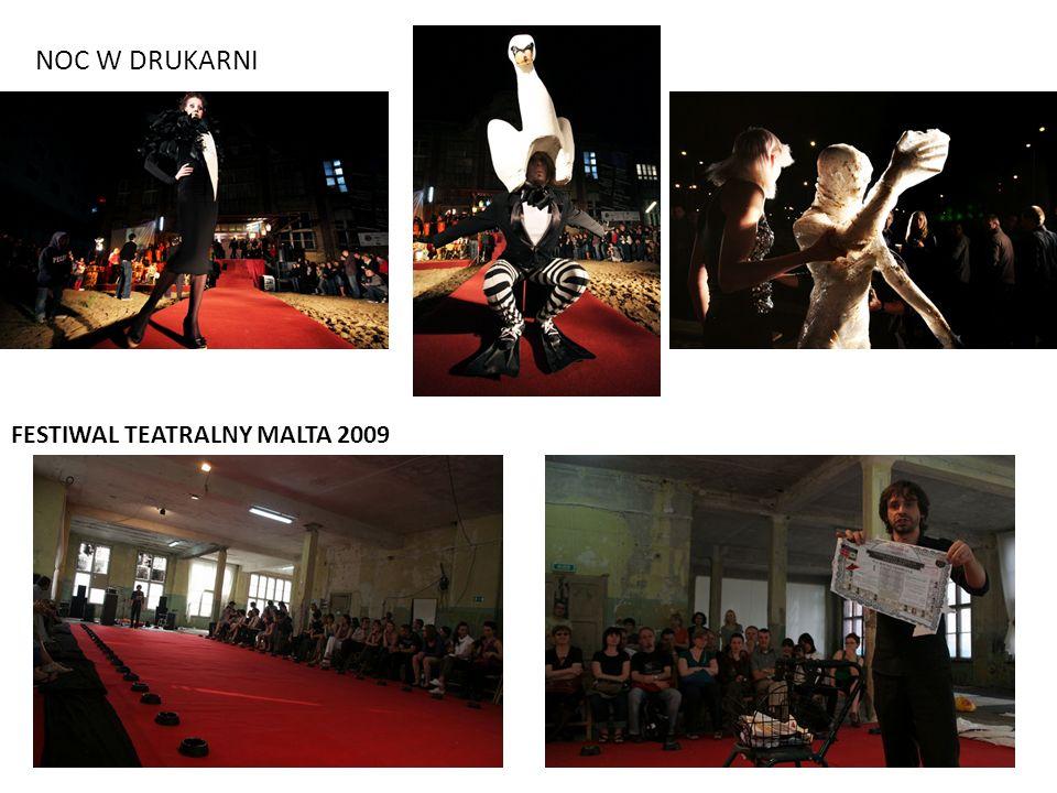 FESTIWAL TEATRALNY MALTA 2009 NOC W DRUKARNI