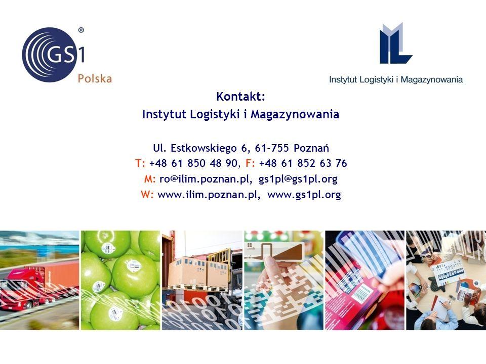 Kontakt: Instytut Logistyki i Magazynowania Ul. Estkowskiego 6, 61-755 Poznań T: +48 61 850 48 90, F: +48 61 852 63 76 M: ro@ilim.poznan.pl, gs1pl@gs1