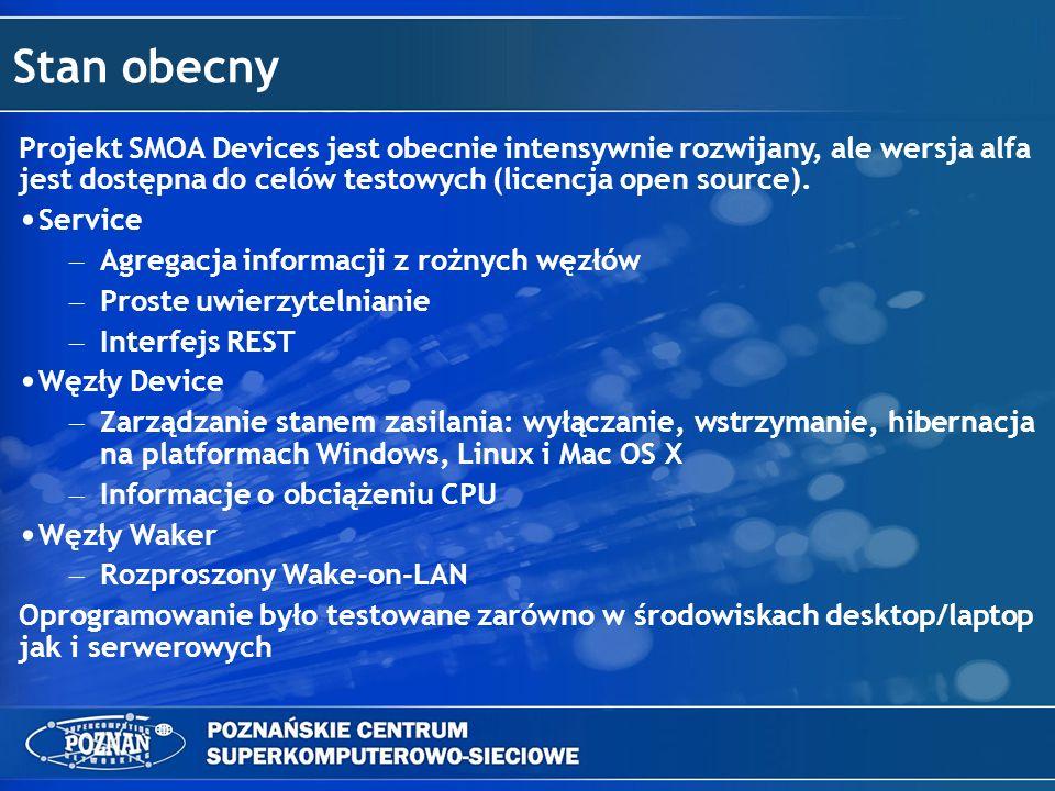 Stan obecny Projekt SMOA Devices jest obecnie intensywnie rozwijany, ale wersja alfa jest dostępna do celów testowych (licencja open source). Service