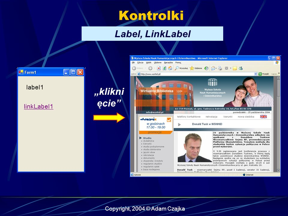 Copyright, 2004 © Adam Czajka Kontrolki Label, LinkLabel klikni ęcie
