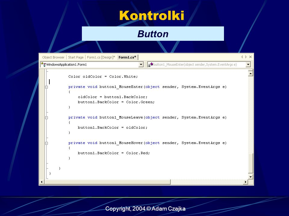 Copyright, 2004 © Adam Czajka Kontrolki ComboBox