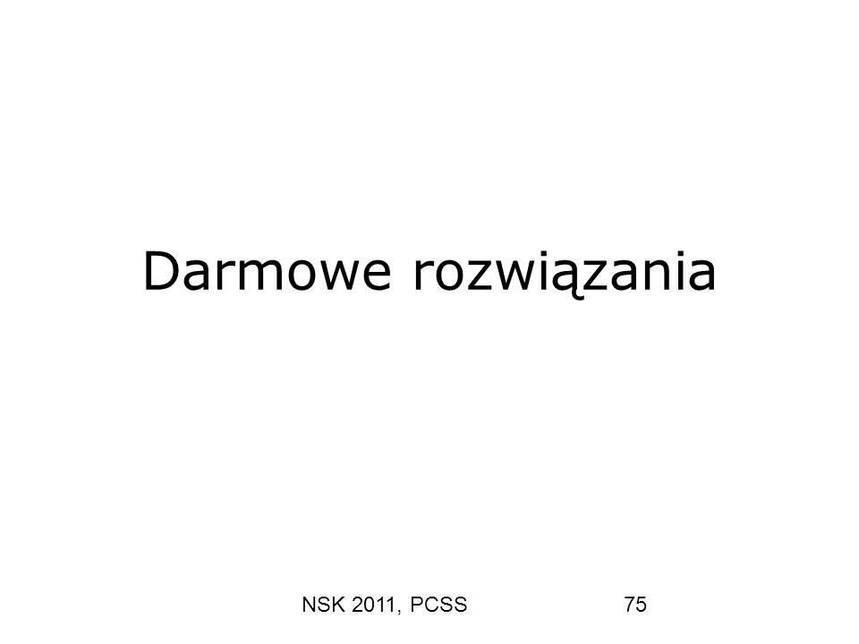NSK 2011, PCSS75 Darmowe rozwiązania