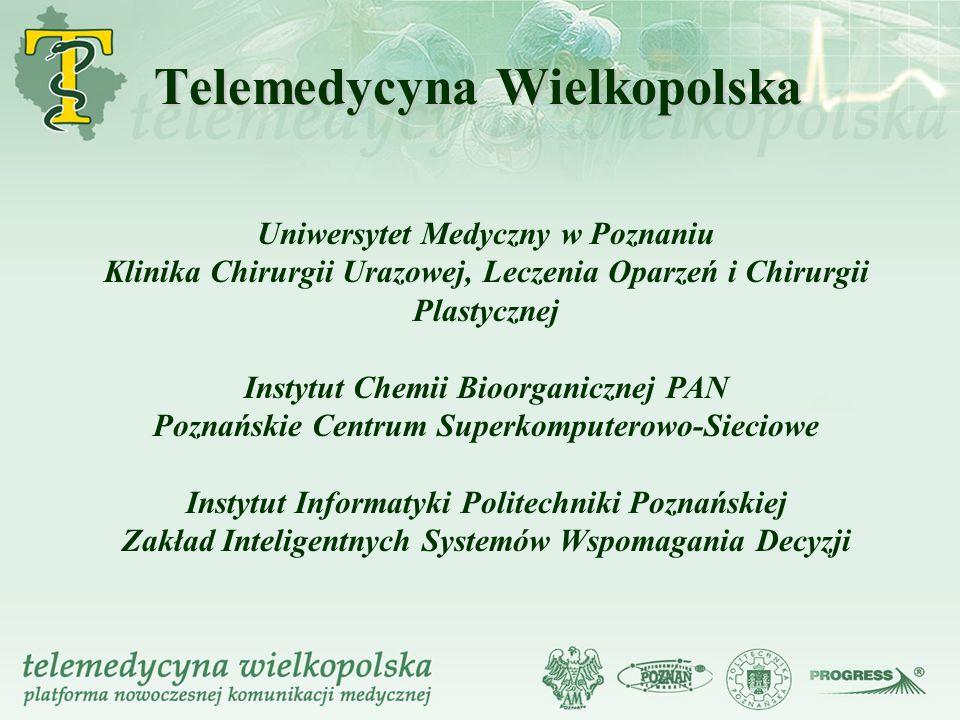 Uniwersytet Medyczny w Poznaniu Klinika Chirurgii Urazowej, Leczenia Oparzeń i Chirurgii Plastycznej Instytut Chemii Bioorganicznej PAN Poznańskie Cen