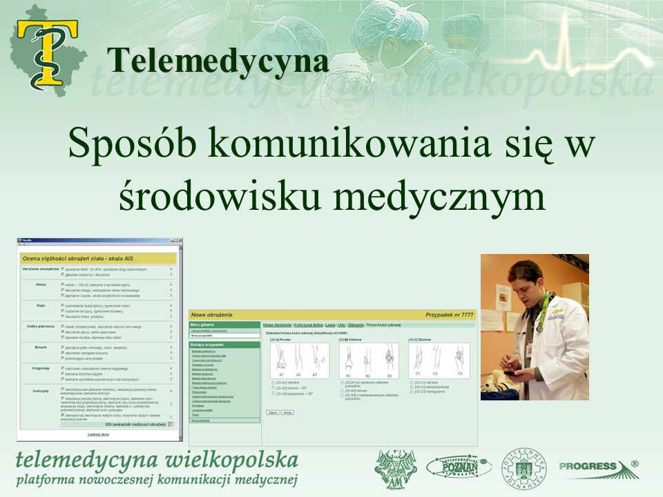 Telemedycyna Sposób komunikowania się w środowisku medycznym