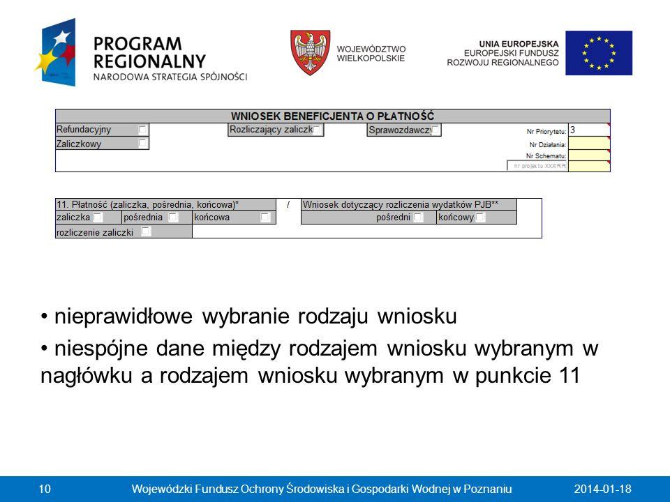 nieprawidłowe wybranie rodzaju wniosku niespójne dane między rodzajem wniosku wybranym w nagłówku a rodzajem wniosku wybranym w punkcie 11 2014-01-181
